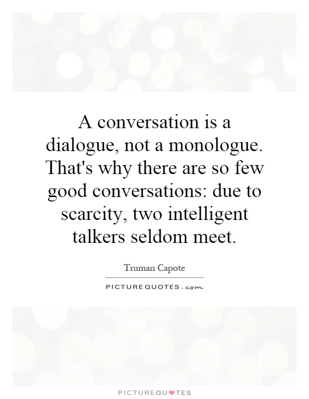 Monologue Quotes | Monologue Sayings | Monologue Picture Quotes