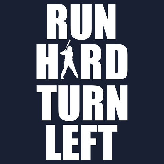 Run hard. Turn left Picture Quote #1