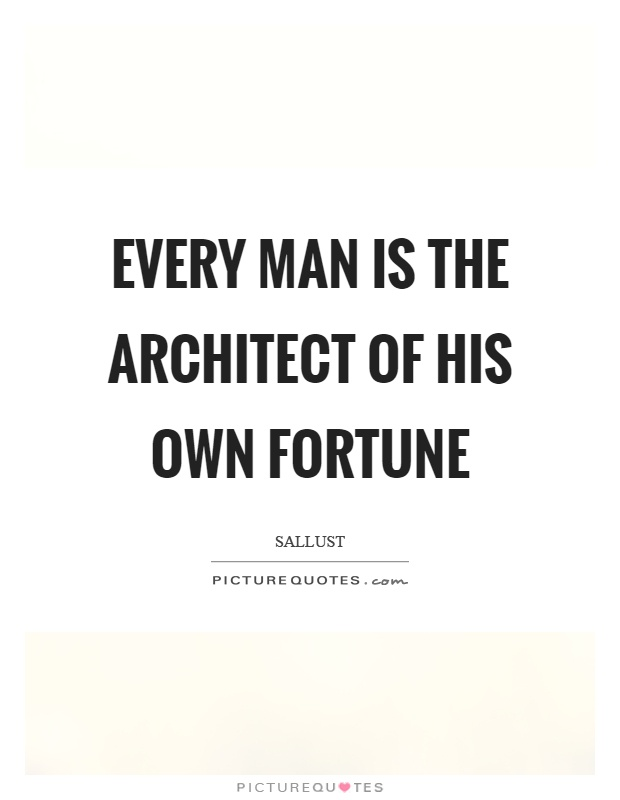 every man is the architect of Übersetzung für architect im englisch-deutsch-wörterbuch dictcc  proverb every man is the architect of his own fortune jeder ist seines glückes schmied.