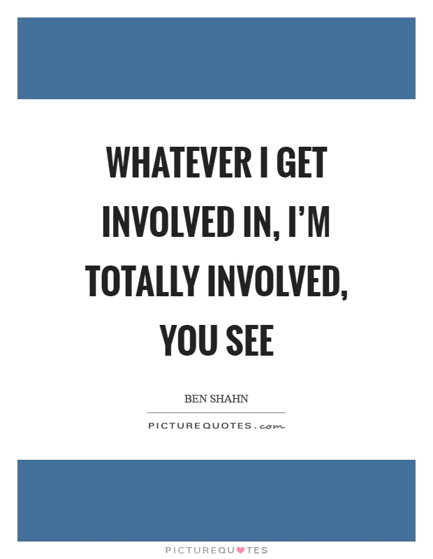 Get involved quotes