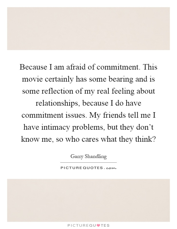 Scared Of Commitment Quotes: Garry Shandling Quotes & Sayings (32 Quotations