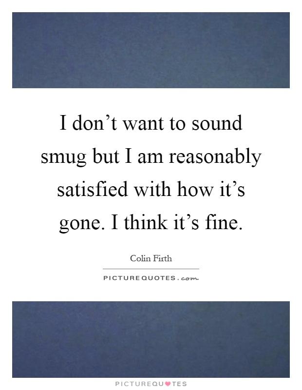 Smug Quotes   Smug Sayings   Smug Picture Quotes