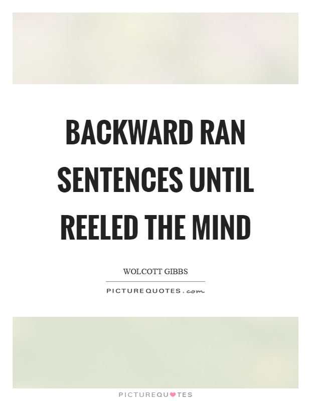 Backwards sentences