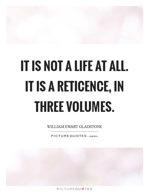 Reticence Quotes | Reticence Sayings | Reticence Picture ...