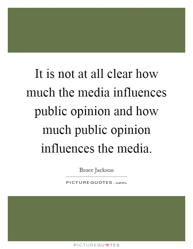 how does the media influence public opinion