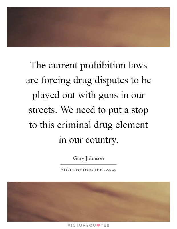 drug crime prohibition Prohibition of drugs is not the arguments for and against drug prohibition most damning of all is the fact that prohibition seems to create crime as much if.