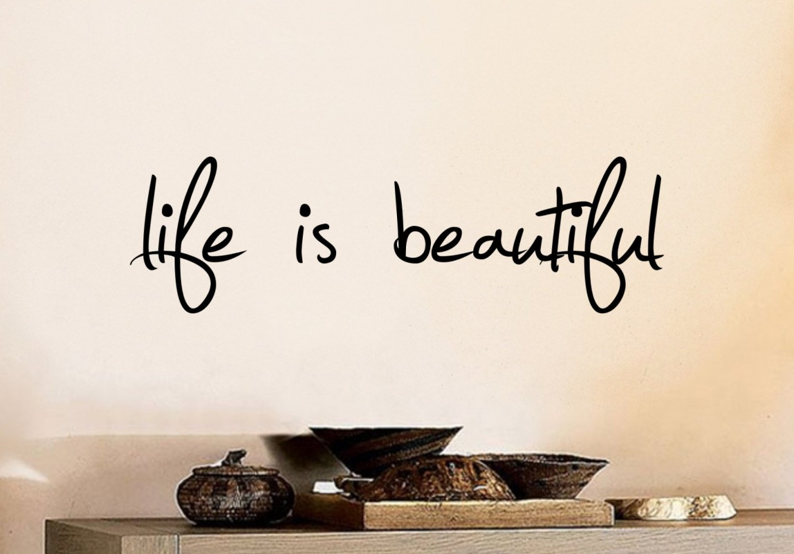 Beautiful Life Quote Picture Quote #1