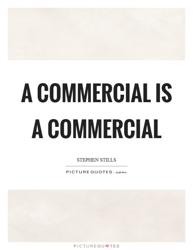 Commercial Quotes Impressive Commercial Quotes Adorable Commercial Quotes Commercial Sayings