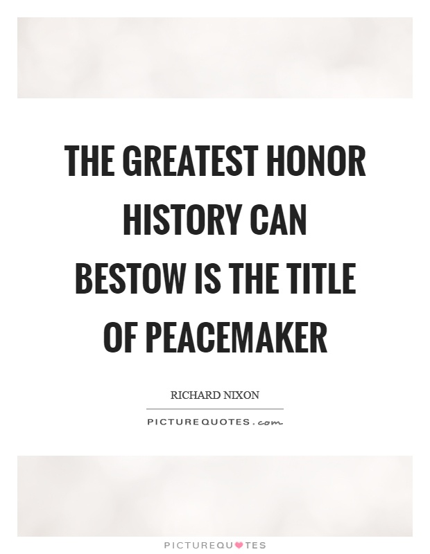 Peacemaker Quotes Impressive Peacemaker Quotes  Peacemaker Sayings  Peacemaker Picture Quotes