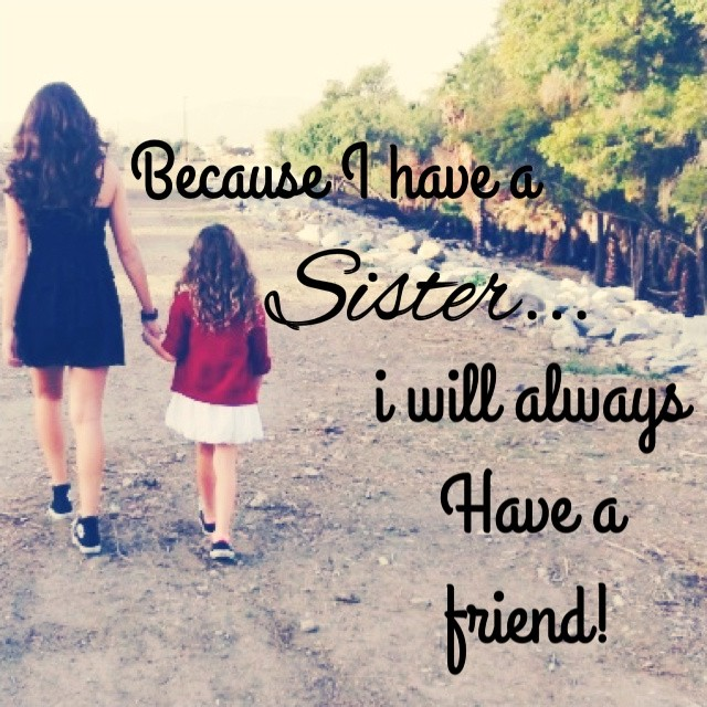 I Love My Sister Picture Quotes: Sister Picture Quotes