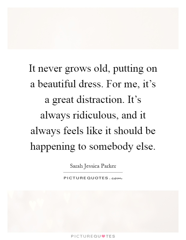 Dress Quotes   Dress Sayings   Dress Picture Quotes - Page 28