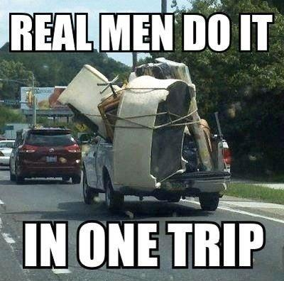 Real men do it in one trip Picture Quote #1
