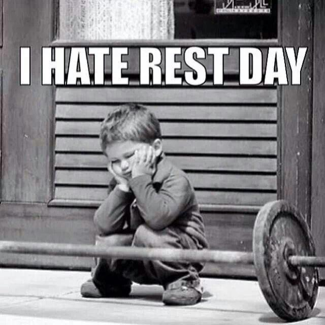 I hate rest day Picture Quote #1