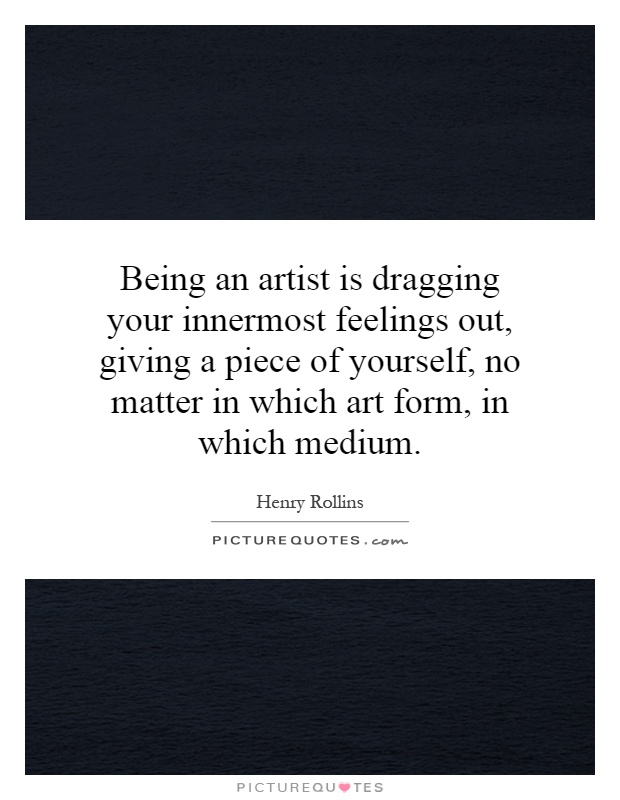 Being An Artist Quotes & Sayings | Being An Artist Picture Quotes ...