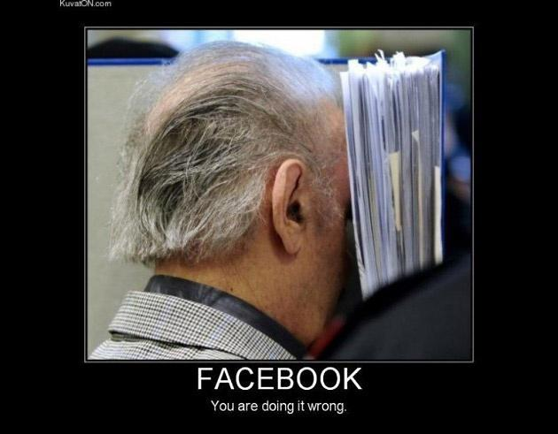 Facebook. You're doing it wrong Picture Quote #1