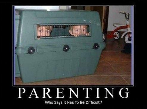 Parenting. Who says it has to be difficult? Picture Quote #1