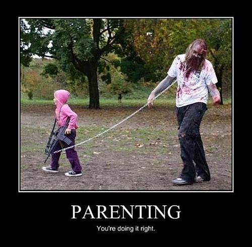 Parenting. You're doing it right! Picture Quote #3