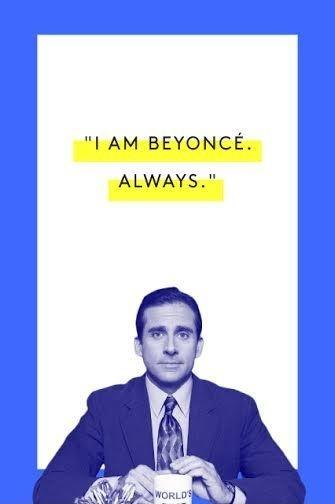 I am Beyonce. Always Picture Quote #1
