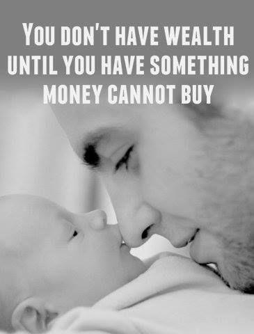 You don't have wealth until you have something money cannot buy Picture Quote #1