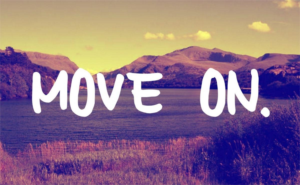 Move on Picture Quote #1