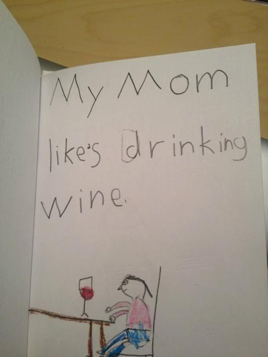 My mom likes drinking wine Picture Quote #1