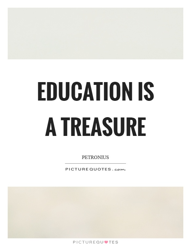 Education is a treasure Picture Quote #1