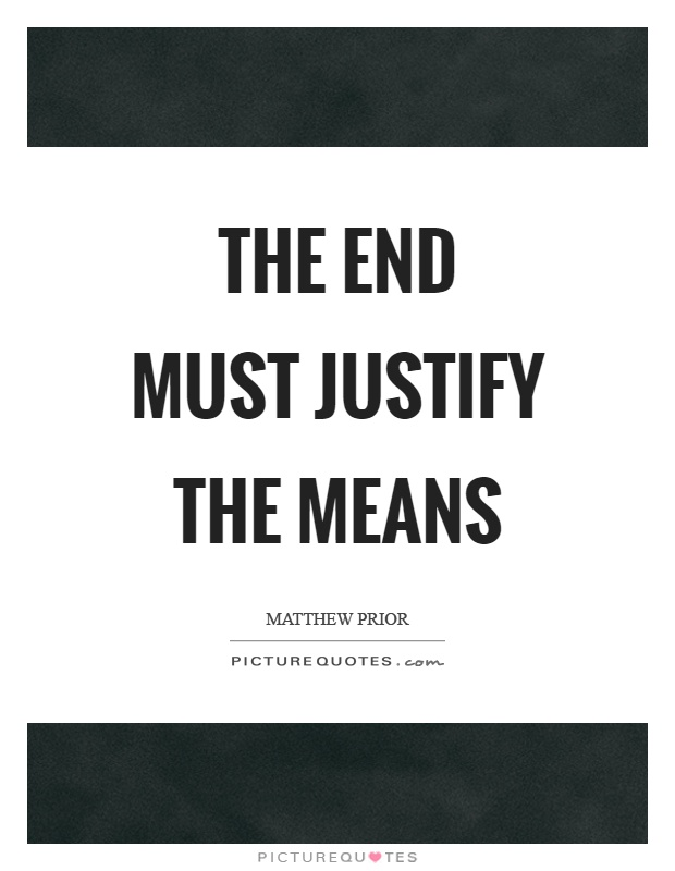 essay about the end justifying the means Open document below is an essay on end justifying the means in julius caesar from anti essays, your source for research papers, essays, and term paper examples.