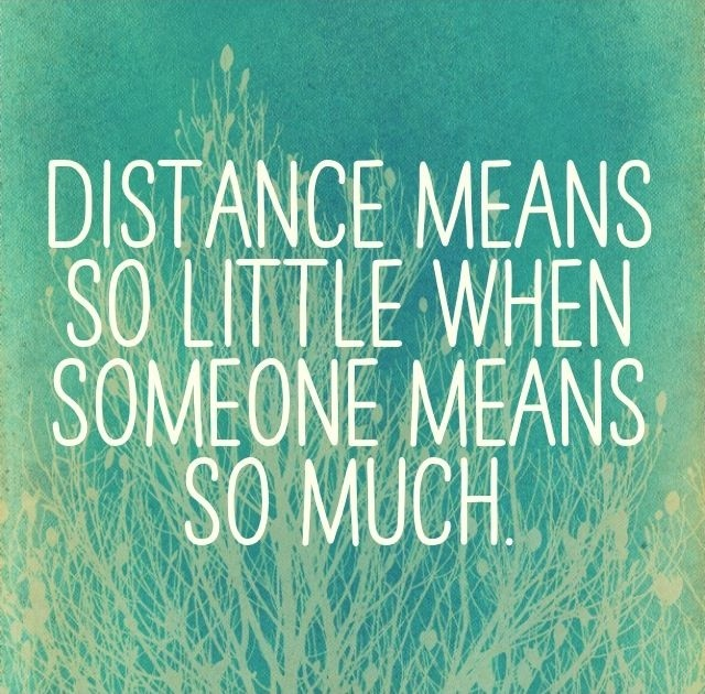 Long Distance Relationship Quote Picture Quote #1