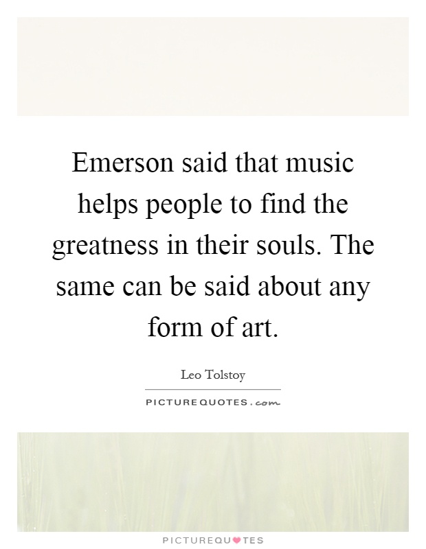 Emerson Said That Music Helps People To Find The Greatness. Morning Quotes Sms In Urdu. Good Quotes Cheer Someone Up. Quotes About Deep Romance. Depression Quotes To Share. Strong Quotes On Independence Day. Quotes About Strength Working Out. Quotes About Strength During Loss. Work Quotes Photos