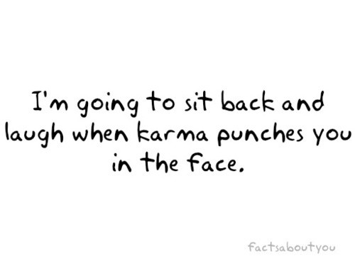 Karma Quote Picture Quote #1