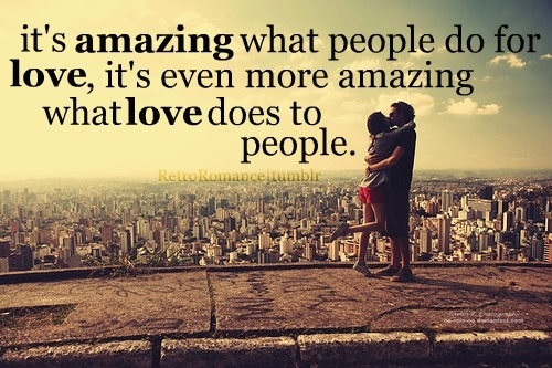 Amazing Love Quotes & Sayings | Amazing Love Picture Quotes