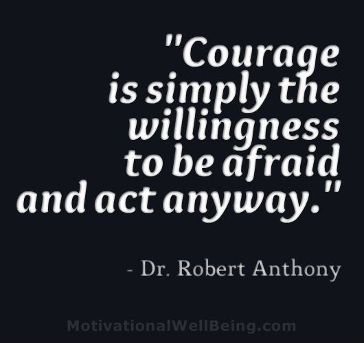 Courage Quote Picture Quote #1