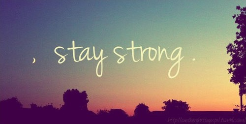 Stay Strong Quote Picture Quote #1