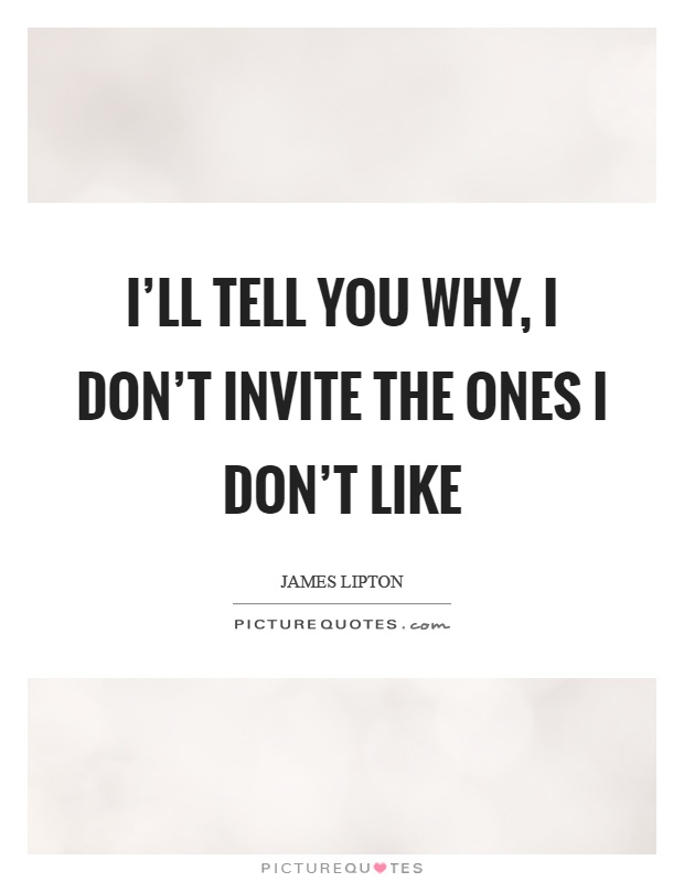 Why I Don T Like Motivational Quotes: Invite Picture Quotes