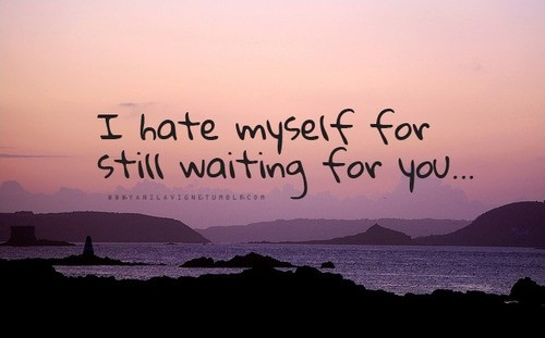 Waiting For The One You Love Quotes: Waiting For Love Quotes & Sayings