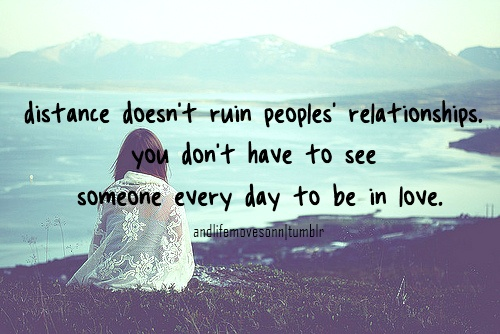 Distance Quote Picture Quote #1