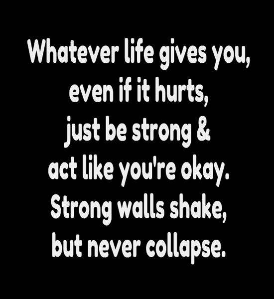 Be Strong Quote Picture Quote #1