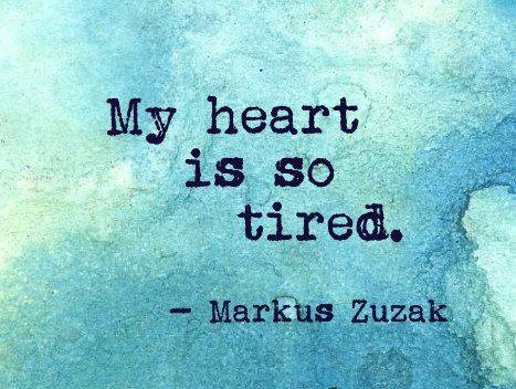 Tired Quote Picture Quote #1