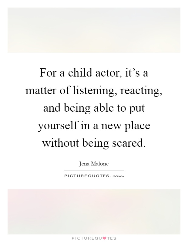 being scared quotes sayings being scared picture quotes