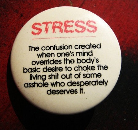 Stress Quote Picture Quote #1