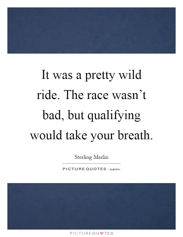 Pretty Wild Quotes