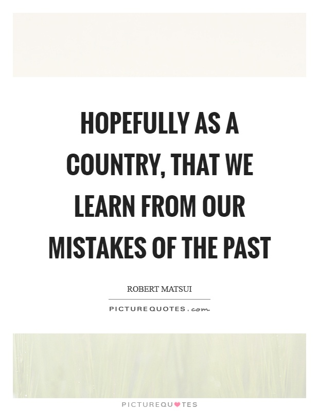 we learn from our mistakes 40 things you learn from making mistakes and pervasive than we can see with our own eyes which is to learn more about ourselves remind us how we are.