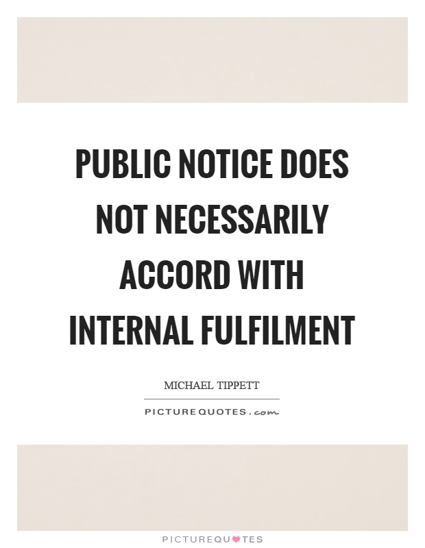 Public notice does not necessarily accord with internal fulfilment Picture Quote #1