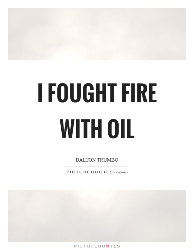 Oil Quote New Oil Quotes  Oil Sayings  Oil Picture Quotes