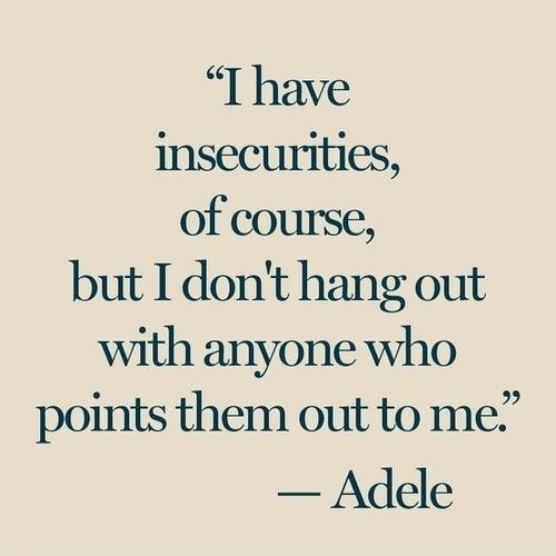 Insecurity Quote Picture Quote #1