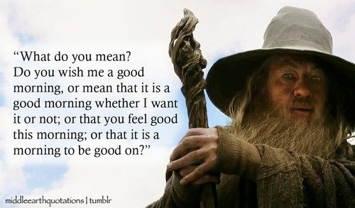 Gandalf Quotes Gandalf Sayings Gandalf Picture Quotes