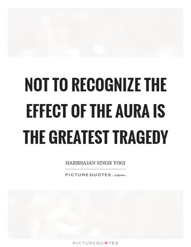 Aura Quotes | Aura Sayings | Aura Picture Quotes