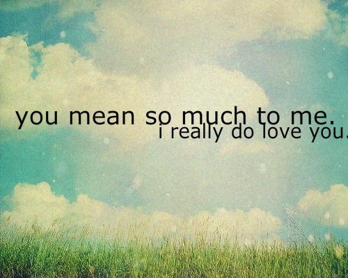 I do love you so much quotes