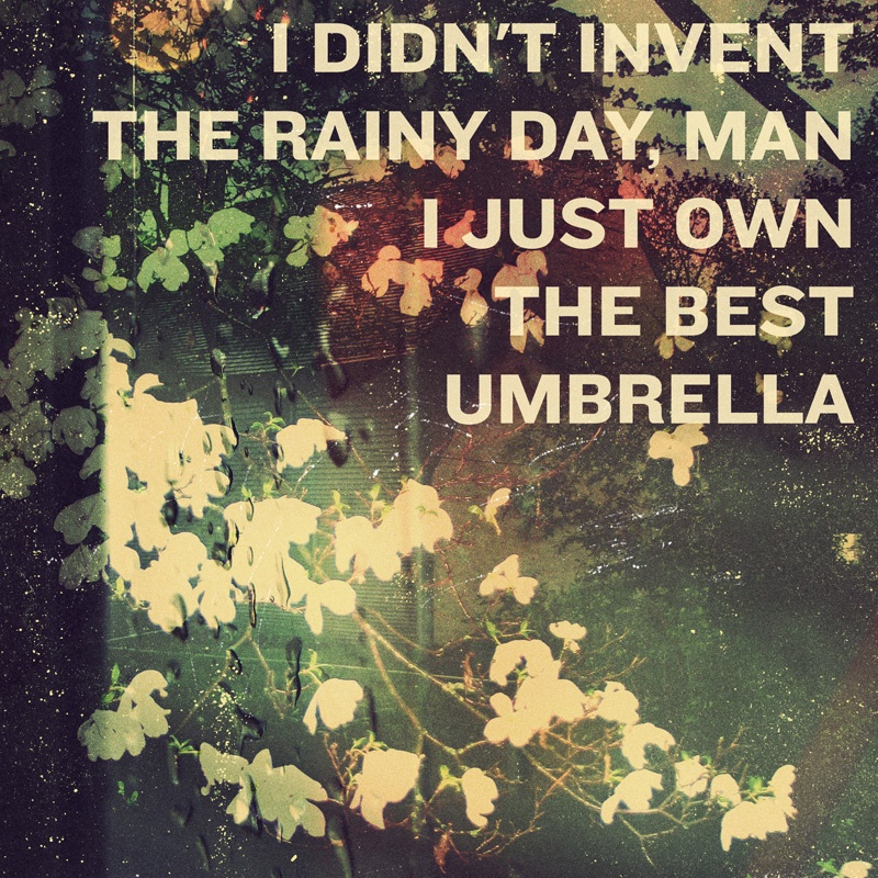 Quotes About Rainy Days: Rainy Day Picture