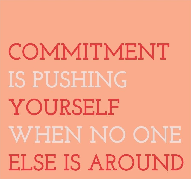 Commitment Quote Picture Quote #1